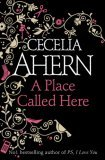 A Place Called Here (0007198906) by CECELIA AHERN