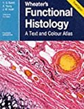 img - for Wheater's Functional Histology: A Text and Colour Atlas book / textbook / text book