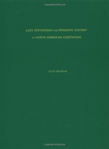 Late Cretaceous and Cenozoic History of North American Vegetation: North of Mexico