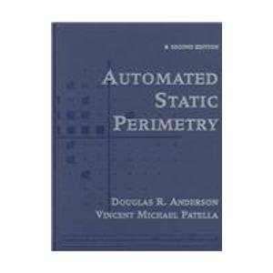 Automated Static Perimetry, 2e