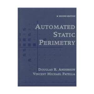 Automated Static Perimetry, 2e