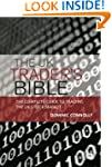 The UK Trader's Bible: The Complete G...