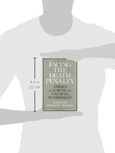 Facing the Death Penalty: Essays on a Cruel and Unusual Punishment