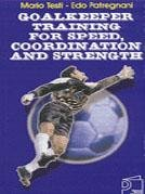 Goalkeeper Training for Speed Coordination and Strength