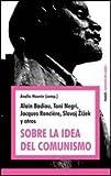 img - for SOBRE LA IDEA DEL COMUNISMO (Spanish Edition) book / textbook / text book