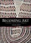 Becoming Art: Exploring Cross-Cultura...