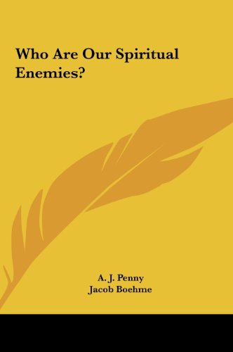 Who Are Our Spiritual Enemies?
