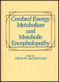 Cerebral Energy Metabolism and Metabolic Encephalopathy