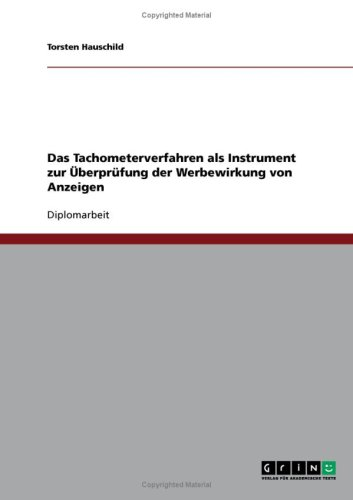 Das Tachometerverfahren als Instrument zur berprfung der Werbewirkung von Anzeigen
