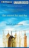 img - for The Sweet By and By: A Novel book / textbook / text book