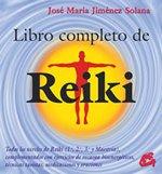 Libro completo de reiki: Todos los niveles de reiki (1.º, 2.º, 3.º y maestría), complementados con ejercicios de recarga bioenergéticos, técnicas ... y oraciones (Coleccion Cuerpo - Mente)