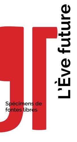 L'Ève future - Spécimens de fontes libres