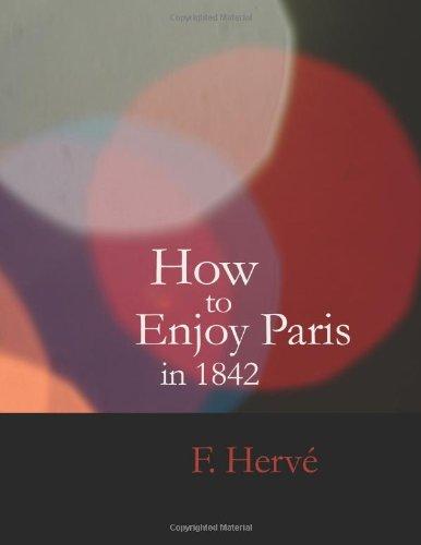 如何在 1842 年享受巴黎