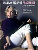 Marilyn Monroe Fragments. Poesie, appunti, lettere