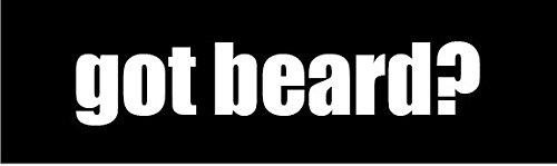 GOT BEARD? 8
