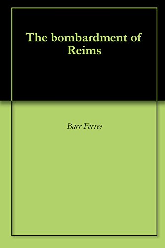 The bombardment of Reims PDF