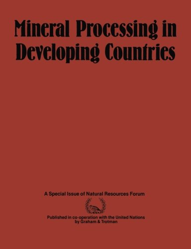 Mineral Processing In Developing Countries: A Discussion Of Economic, Technical And Structural Factors