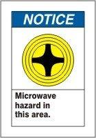 "Notice Microwave Hazard In This Area. (W/Graphic) 10"" X 7"" Dura-Plastic Sign"