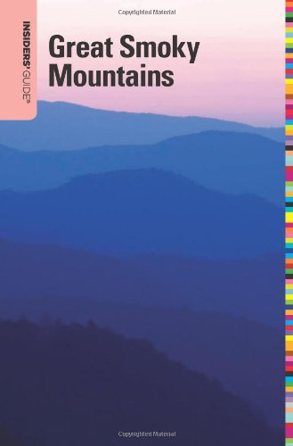 Insiders' Guide® To The Great Smoky Mountains (Insiders' Guide Series) front-747597