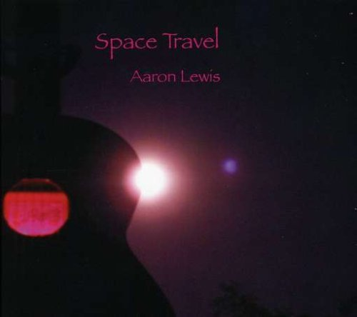 Space Travel by Lewis, Aaron (2012-09-17)