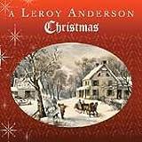 Leroy Anderson Christmas