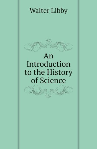 An Introduction to the History of Science