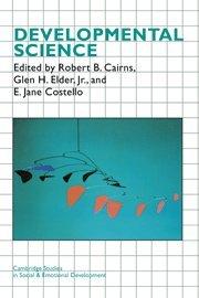 Developmental Science Hardback (Cambridge Studies in Social and Emotional Development)