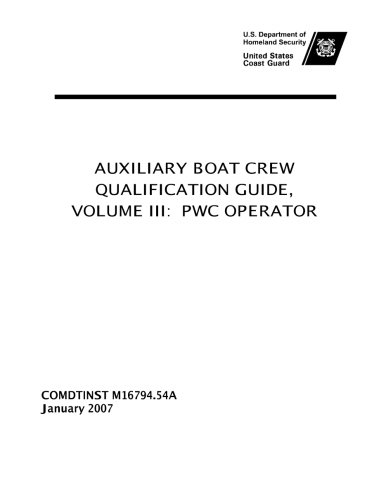 united-states-coast-guard-auxiliary-boat-crew-qualification-guide-volume-iii-pwc-operator-comdtinst-