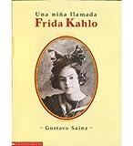 Una nina llamada Frida Kahlo