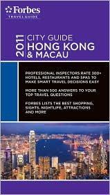 Hong Kong & Macau Publisher: Forbes Travel Guide
