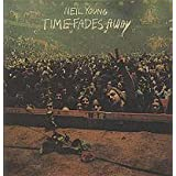 "Time Fades Awayvon ""Neil Young"""