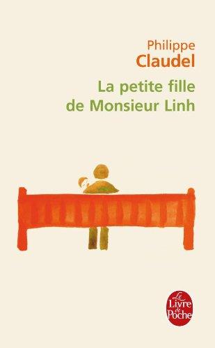 La Petite Fille De Monsieur Linh (Le Livre de Poche) (French Edition)