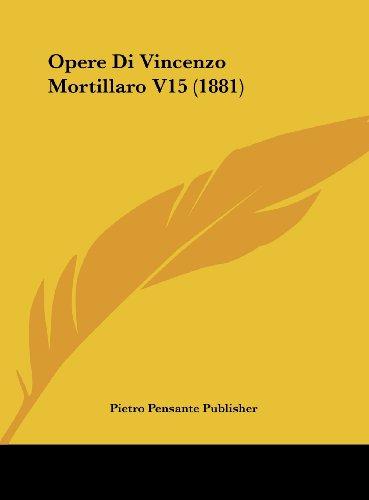 Opere Di Vincenzo Mortillaro V15 (1881)
