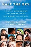img - for Half the Sky: Turning Oppression into Opportunity for Women Worldwide [Deckle Edge] [Hardcover] book / textbook / text book