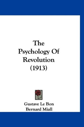 The Psychology Of Revolution (1913)