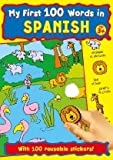 MY FIRST LEARN 100 WORDS IN SPANISH STICKER COLOURING BOOK CHILDRENS EDUCATIONAL