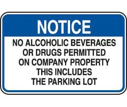 Notice No Alcoholic Beverages Or Drugs Permitted On Company Property front-133603