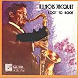 Loot to Boot Illinois Jacquet