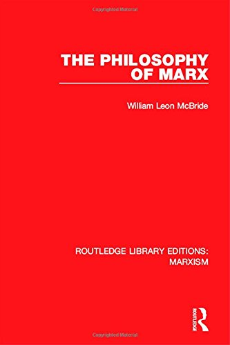 Routledge Library Editions: Marxism: The Philosophy of Marx (RLE Marxism)