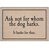 High Cotton Doormat - For Whom The Dog Barks