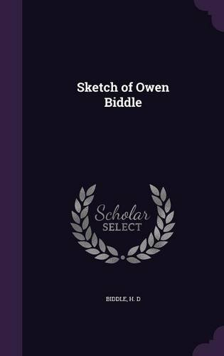 Sketch of Owen Biddle