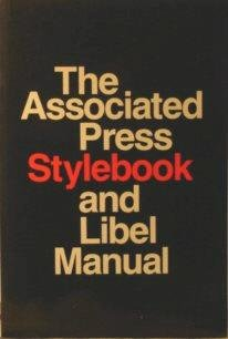 The Associated Press Stylebook and Libel Manual: With Appendixes on Photo Captions, Filing the Wire