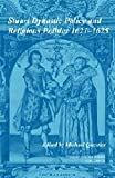 img - for Stuart Dynastic Policy and Religious Politics, 1621-1625: Volume 34 (Camden Fifth Series) book / textbook / text book