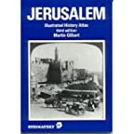 Jerusalem: Illustrated History Atlas