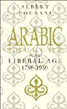 Arabic Thought in the Liberal Age 1798-1939 (0521274230) by Albert Hourani
