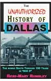 Unauthorized History of Dallas