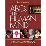 ABCs of the Human Mind (0895773457) by Editors of Reader's Digest