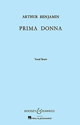 Prima Donna: Opera in One Act