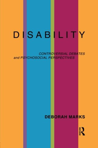 Disability: Controversial Debates and Psychosocial Perspectives