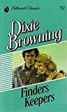 Finders, Keepers (Silhouette Classics) (037304612X) by Dixie Browning